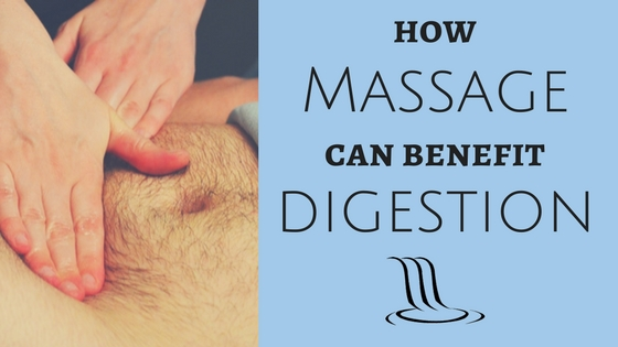 How Massage Can Benefit Digestion